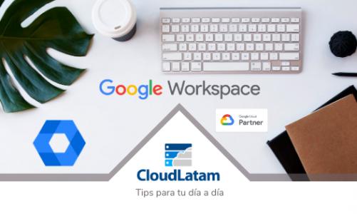 3 cosas que puedes hacer Fácilmente desde el panel de Administración de Google Workspace
